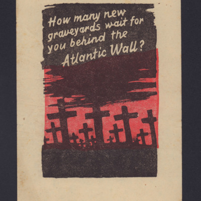 How many new graveyards wait for you behind the Atlantic Wall?